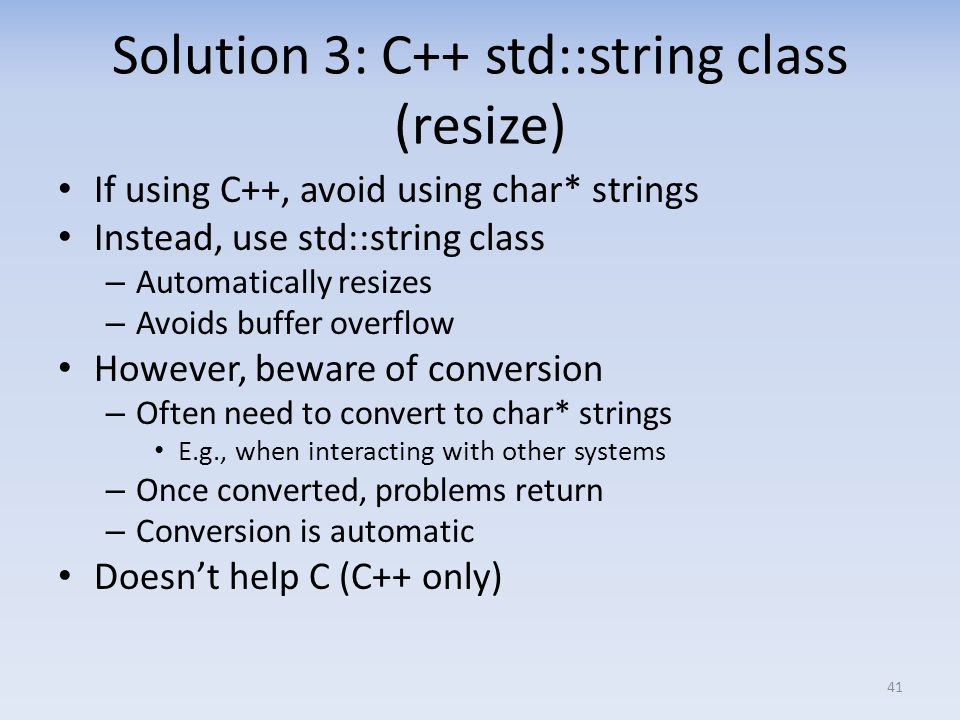 Solution 3: C++ std::string class (resize)