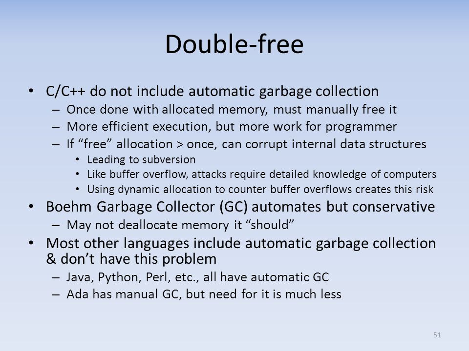 Double-free C/C++ do not include automatic garbage collection