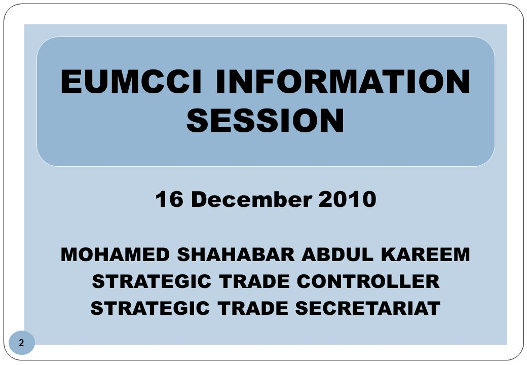 EUMCCI INFORMATION SESSION