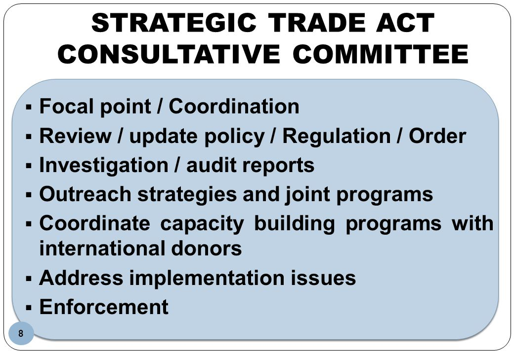 STRATEGIC TRADE ACT CONSULTATIVE COMMITTEE
