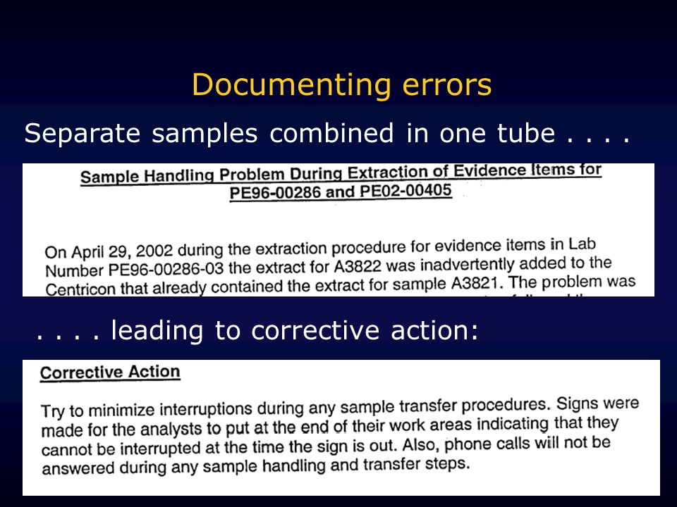 Documenting errors Separate samples combined in one tube