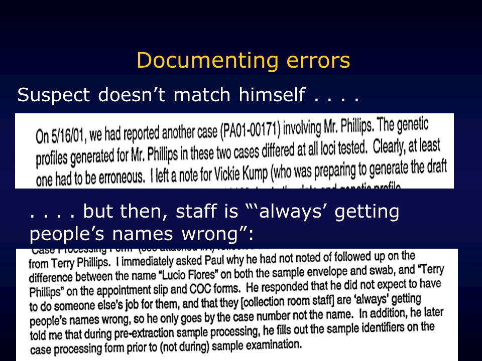 Documenting errors Suspect doesn't match himself