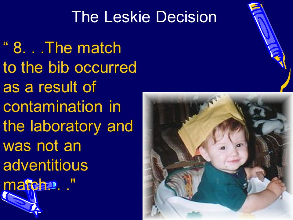 The Leskie Decision 8.
