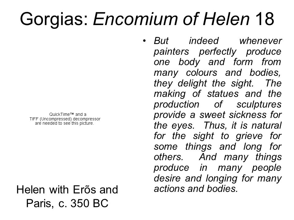 Gorgias: Encomium of Helen 18