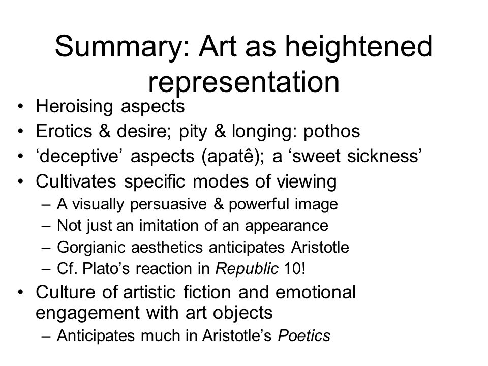 Summary: Art as heightened representation