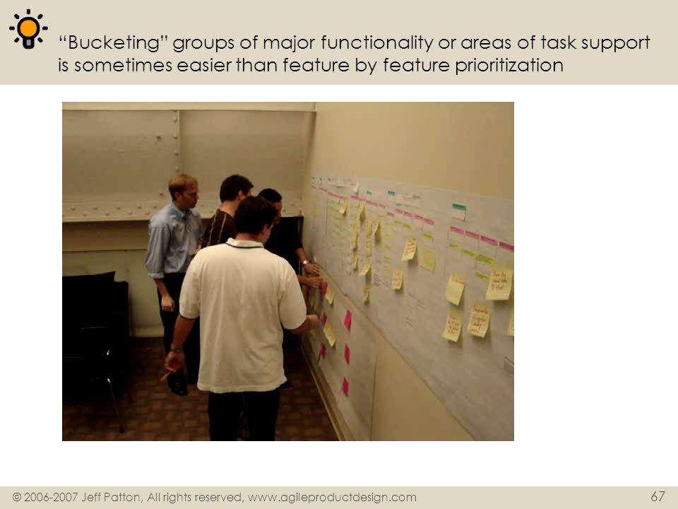 Bucketing groups of major functionality or areas of task support is sometimes easier than feature by feature prioritization