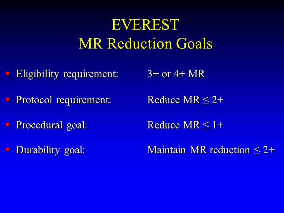 EVEREST MR Reduction Goals