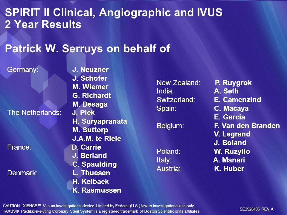 SPIRIT II Clinical, Angiographic and IVUS 2 Year Results Patrick W