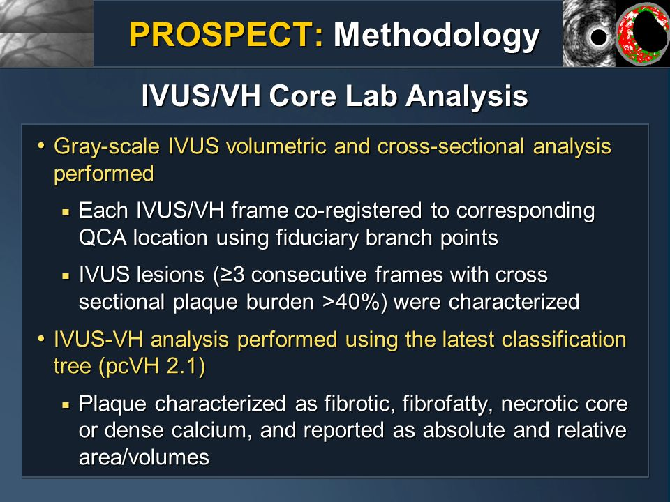 PROSPECT: Methodology IVUS/VH Core Lab Analysis