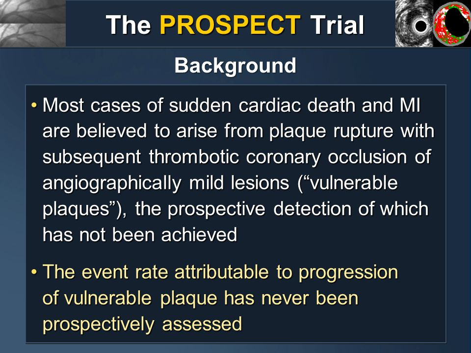 The PROSPECT Trial Background
