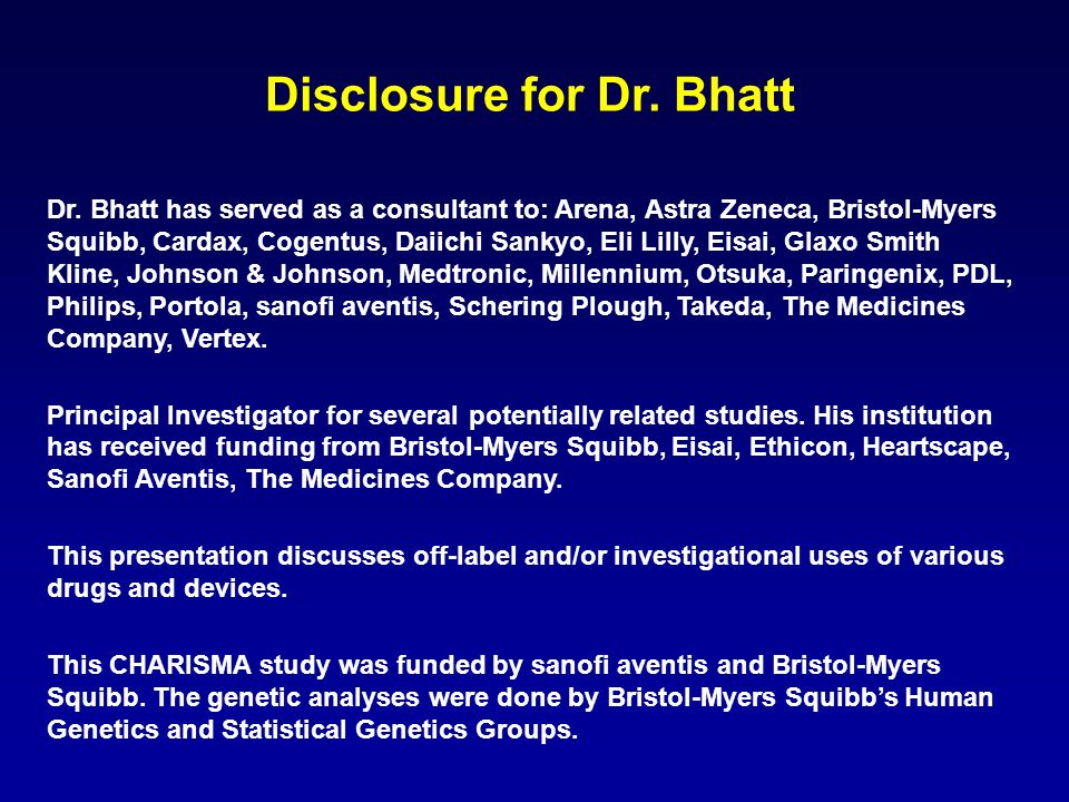 Disclosure for Dr. Bhatt