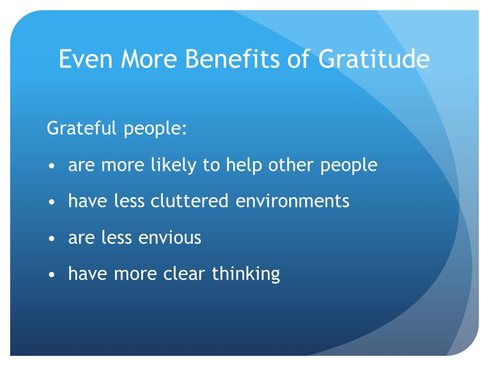 Even More Benefits of Gratitude