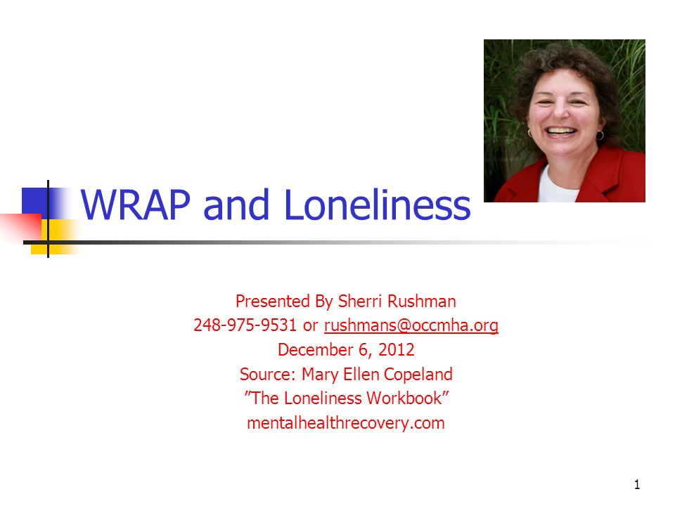 WRAP and Loneliness Presented By Sherri Rushman