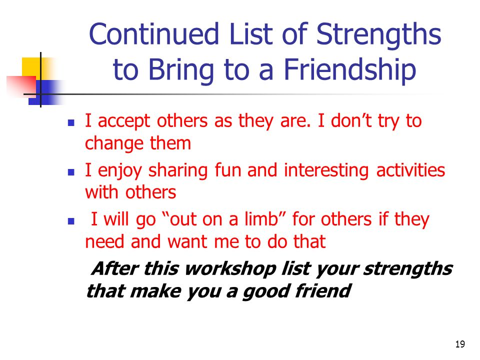 Continued List of Strengths to Bring to a Friendship
