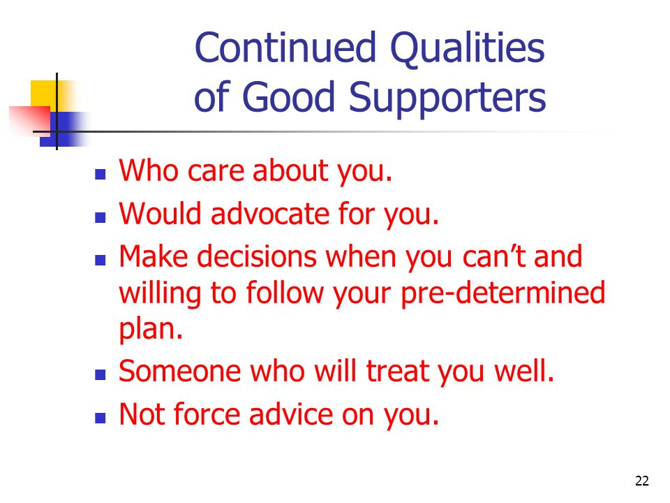 Continued Qualities of Good Supporters