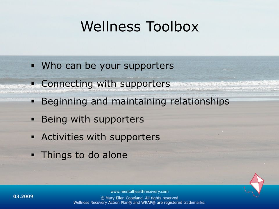 Wellness Toolbox Who can be your supporters Connecting with supporters