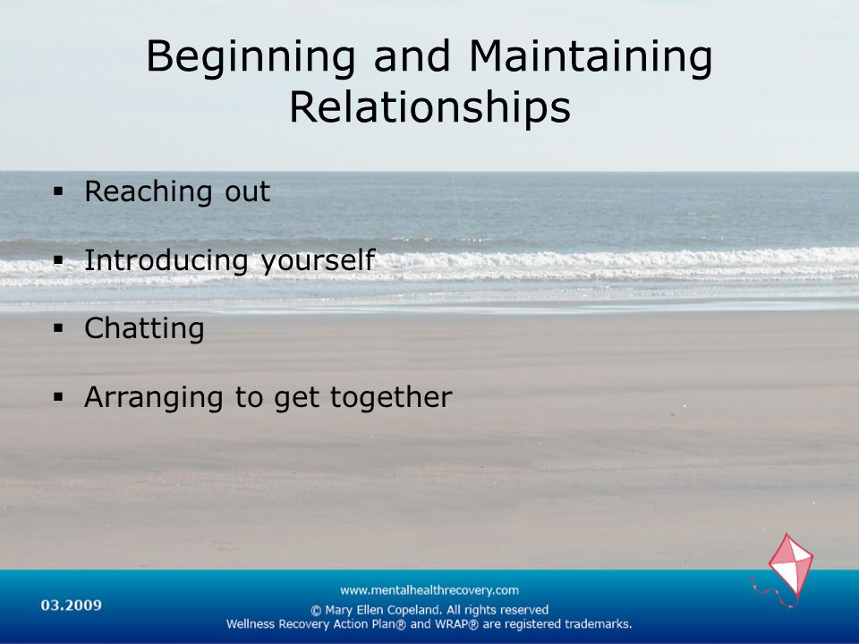 Beginning and Maintaining Relationships