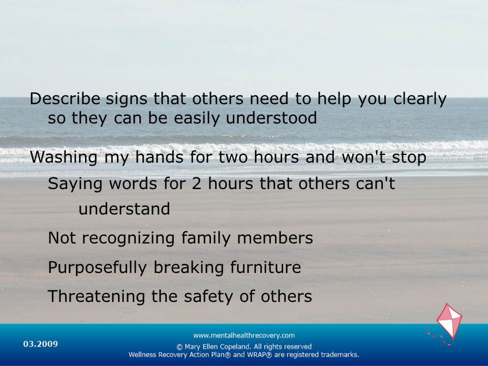 Describe signs that others need to help you clearly so they can be easily understood