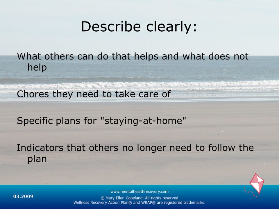 Describe clearly: What others can do that helps and what does not help
