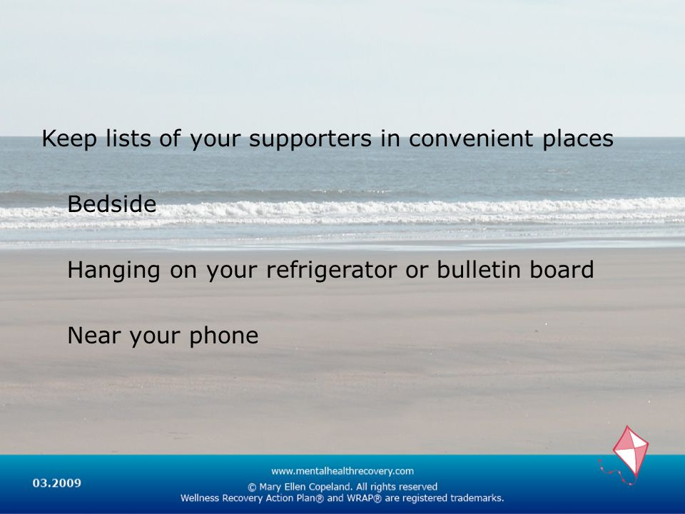 Keep lists of your supporters in convenient places