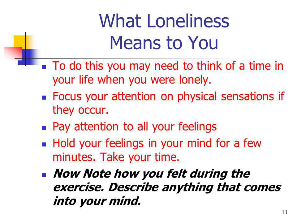What Loneliness Means to You
