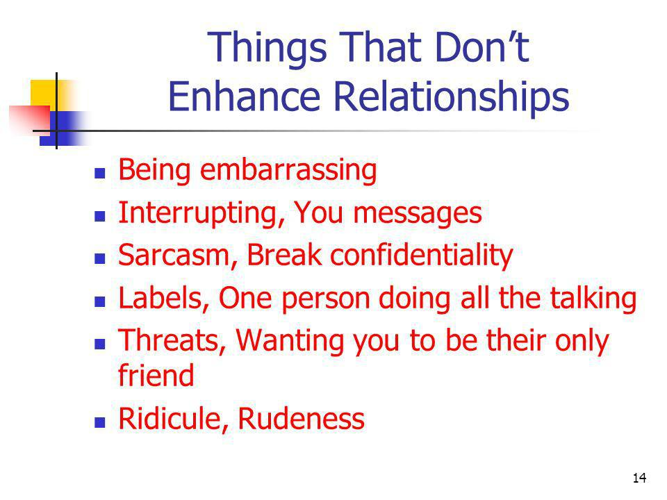 Things That Don't Enhance Relationships
