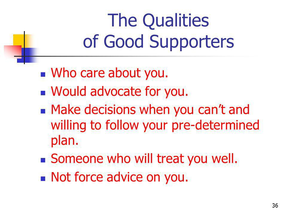 The Qualities of Good Supporters