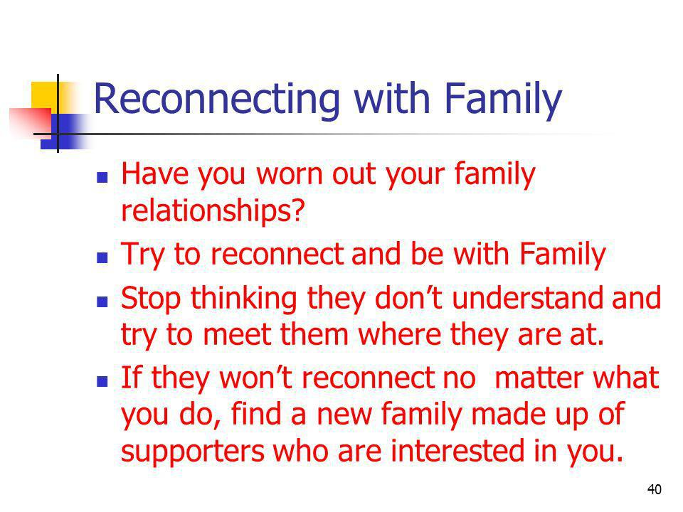 Reconnecting with Family