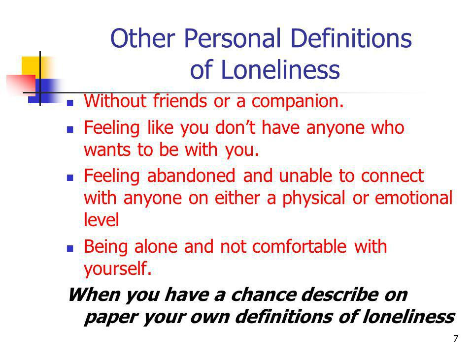 Other Personal Definitions of Loneliness