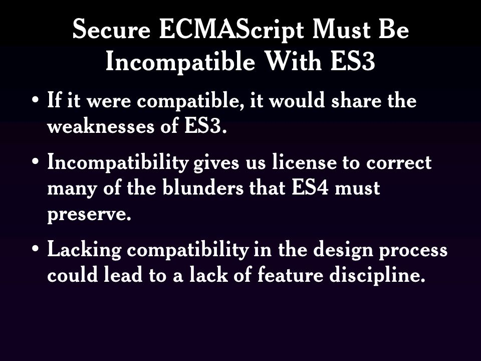 Secure ECMAScript Must Be Incompatible With ES3