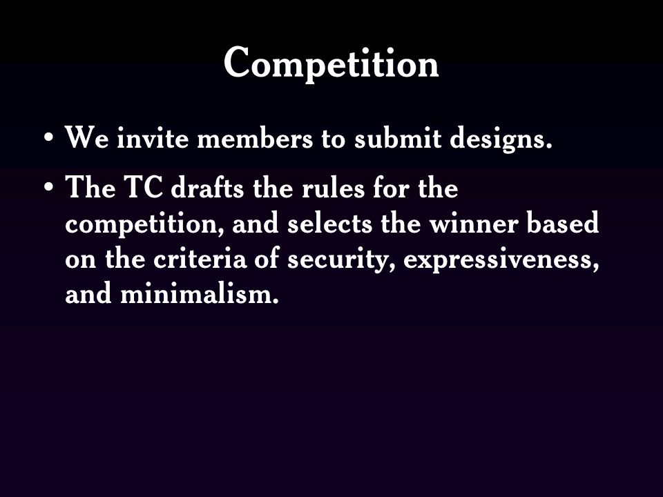 Competition We invite members to submit designs.