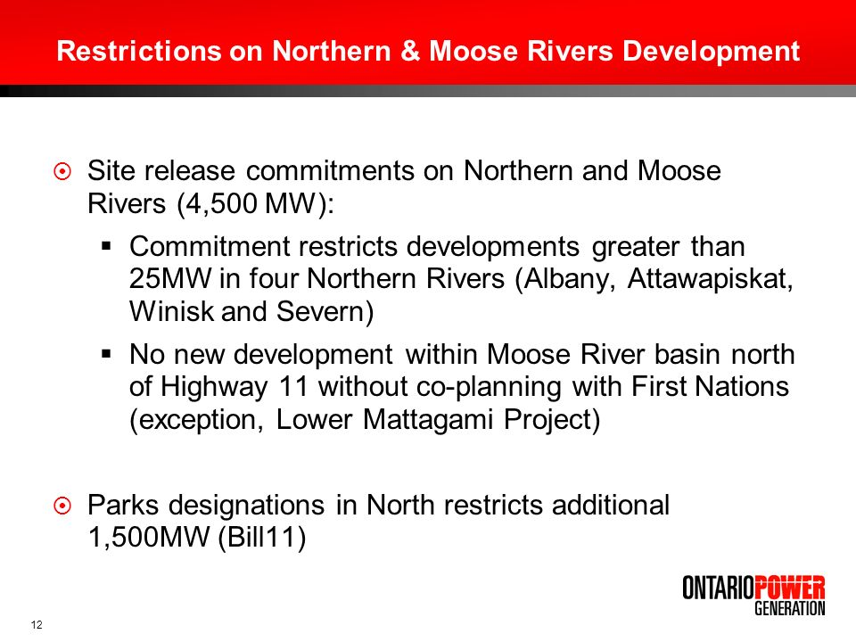 Restrictions on Northern & Moose Rivers Development