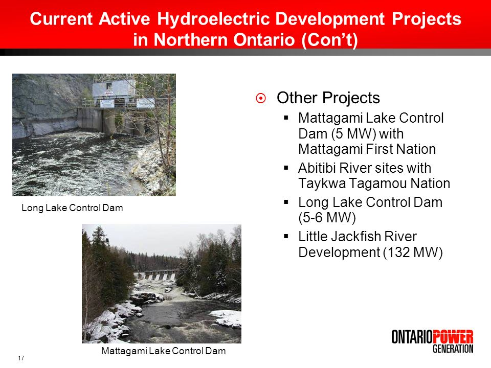 Current Active Hydroelectric Development Projects in Northern Ontario (Con't)