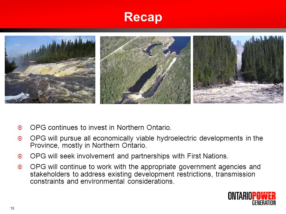 Recap OPG continues to invest in Northern Ontario.