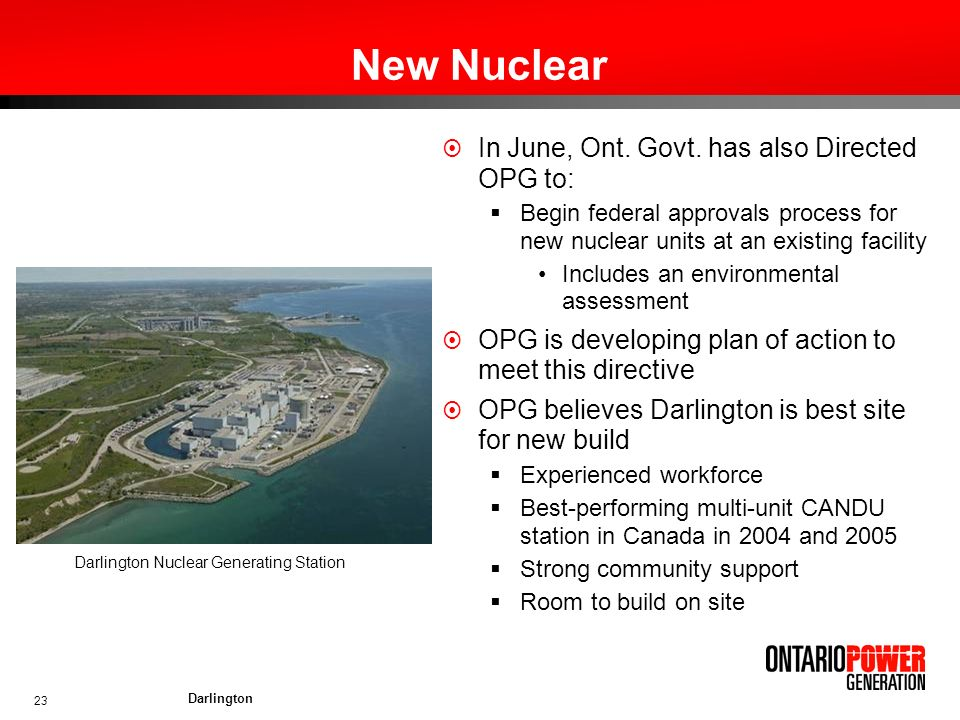 New Nuclear In June, Ont. Govt. has also Directed OPG to: