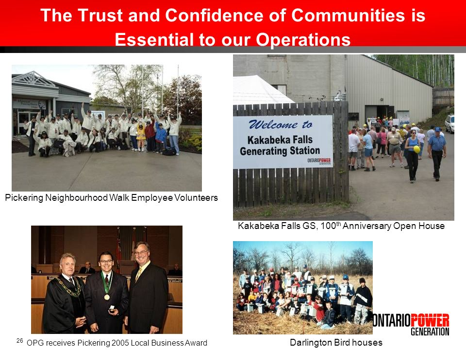 The Trust and Confidence of Communities is Essential to our Operations