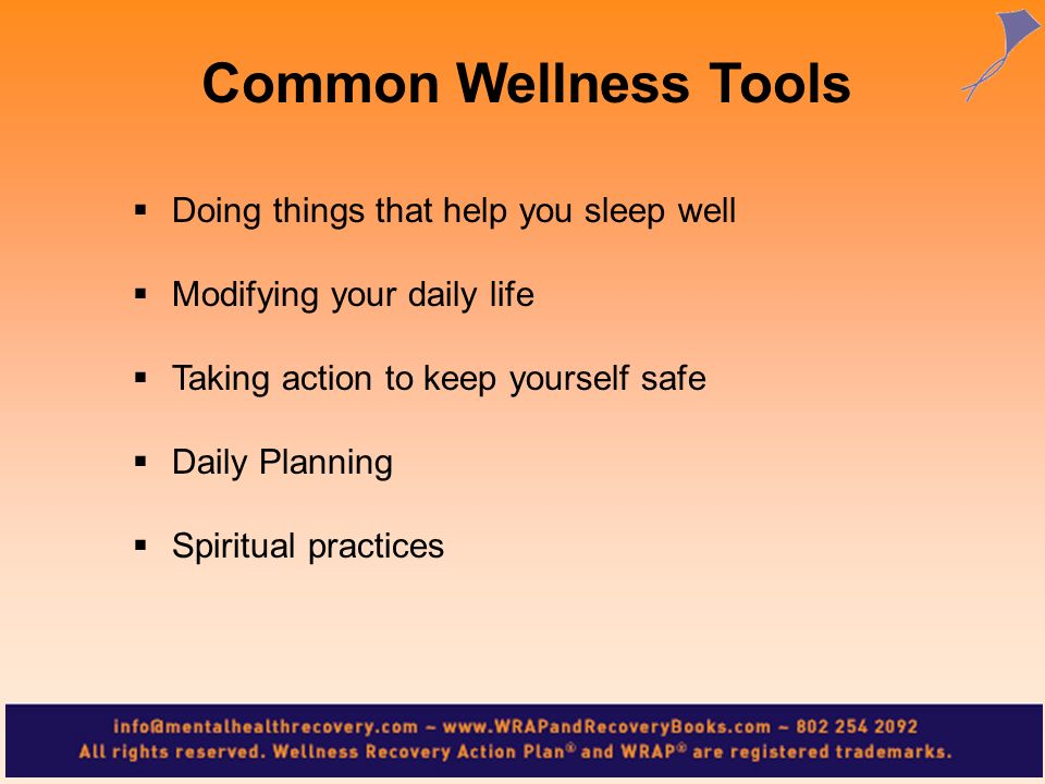 Common Wellness Tools Doing things that help you sleep well