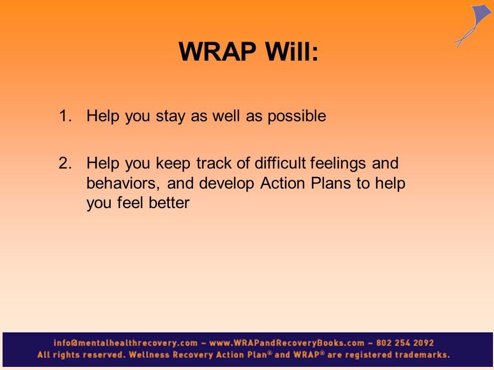 WRAP Will: Help you stay as well as possible