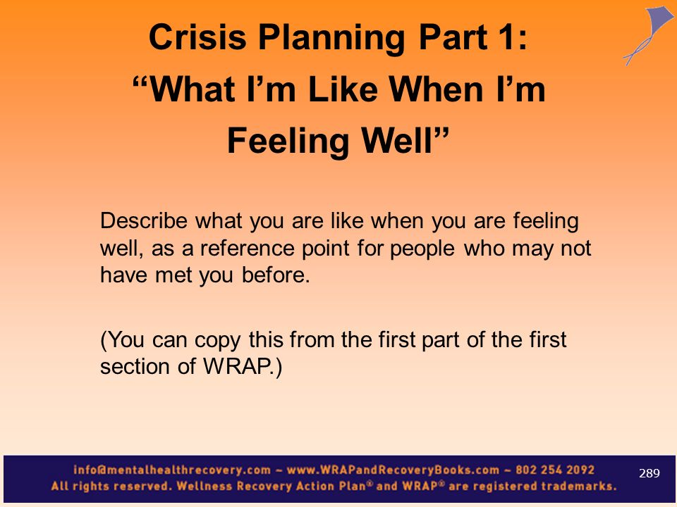 Crisis Planning Part 1: What I'm Like When I'm Feeling Well