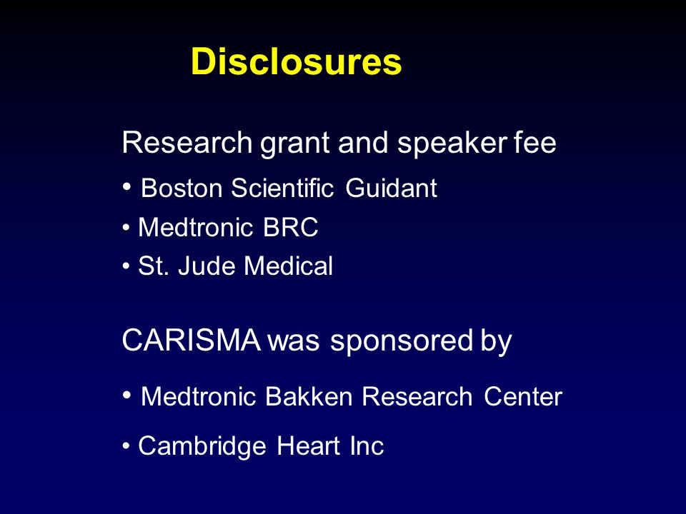 Disclosures Research grant and speaker fee Boston Scientific Guidant