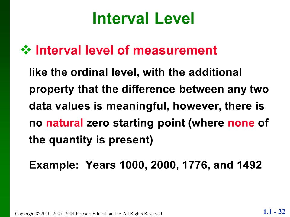 Interval Level Interval level of measurement