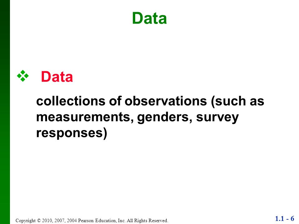 Data Data. collections of observations (such as measurements, genders, survey responses)