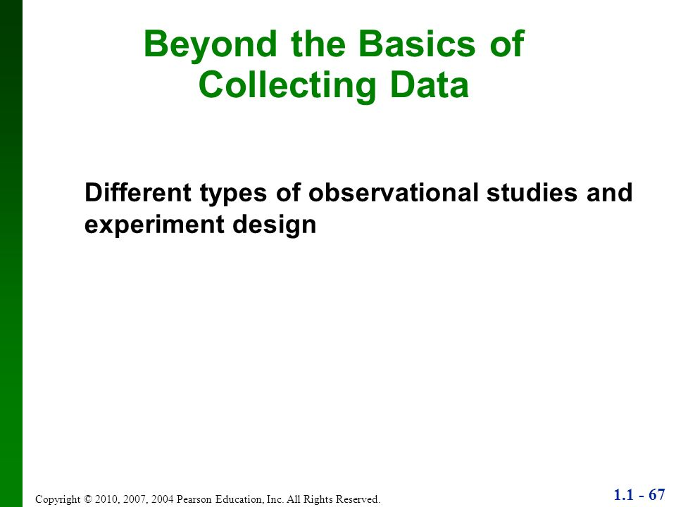 Beyond the Basics of Collecting Data