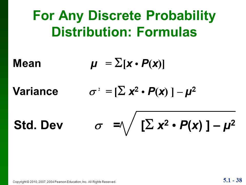 For Any Discrete Probability Distribution: Formulas