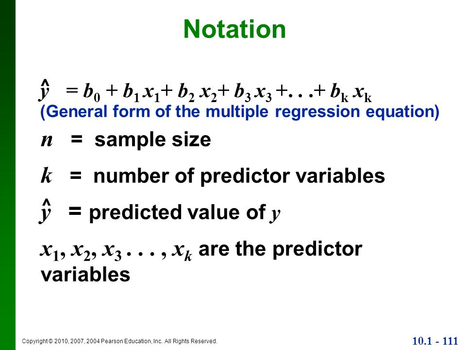 Notation n = sample size k = number of predictor variables