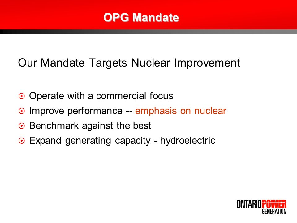 Our Mandate Targets Nuclear Improvement