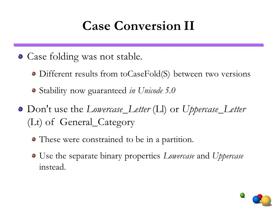 Case Conversion II Case folding was not stable.