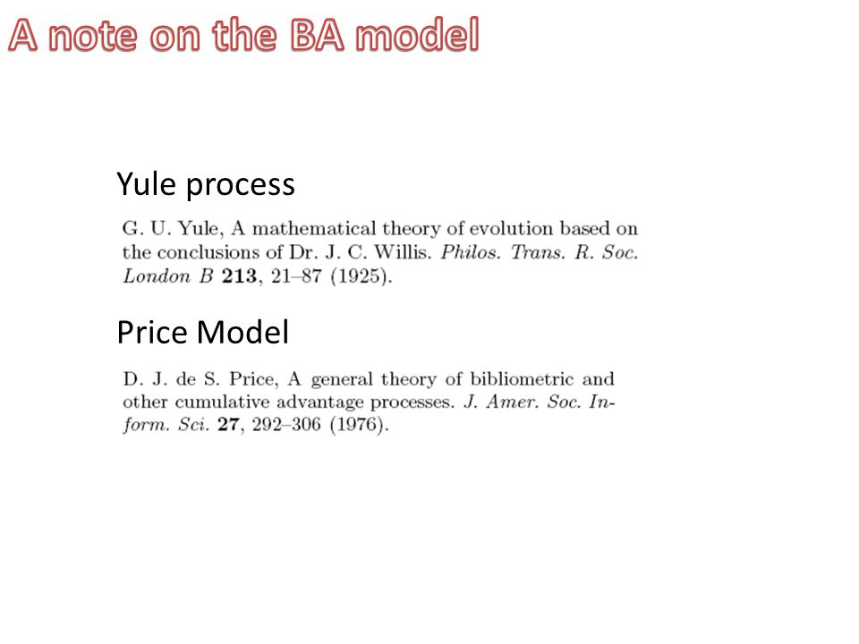 A note on the BA model Yule process Price Model