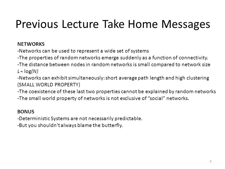 Previous Lecture Take Home Messages