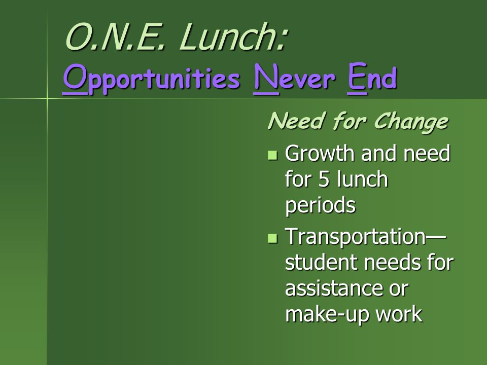 O.N.E. Lunch: Opportunities Never End